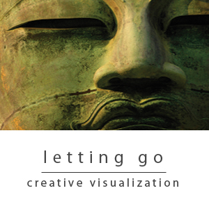 Letting Go Creative Visualization
